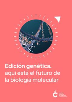 Edición genética | Biología molecular